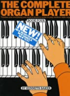 Complete Organ Player 4. E-Orgel by Kenneth…
