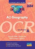 Raw, Michael: A2 Geography Ocr (A) Unit 2684 : People and Environment Options