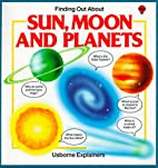 Sun, Moon, and Planets by Lynn Myring