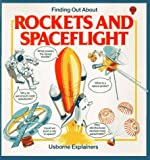 Edited by Usborne Explainers: Finding Out About Rockets and Spaceflight