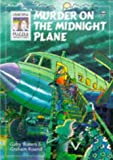 Waters, Gaby: Murder on the Midnight Plane (Usborne Solve It Yourself)