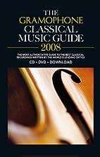 Gramophone Classical Music Guide 2008…