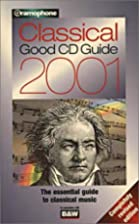 Gramophone Classical Good CD Guide 2001…