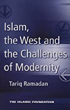 Islam, the West, and Challenges of Modernity…