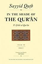 In the Shade of the Qur'an Vol. 8 (Fi Zilal…