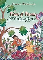 A Picnic of Poems: In Allah's Green Garden…