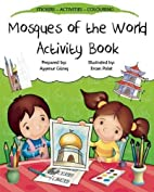 Mosques of the World Activity Book (Discover…