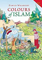 Colours of Islam by Shireen Adams