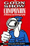 Wilmut, Roger: The Goon Show Companion: A History and Goonography