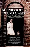 Reeves, Pember: Round About a Pound a Week