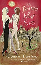 The Passion Of New Eve (Virago Modern…
