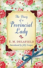 The Diary of a Provincial Lady by E. M.…