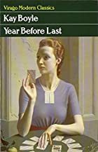 Year Before Last by Kay Boyle