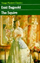 The Squire by Enid Bagnold