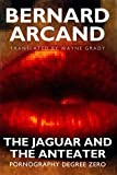 Arcand: Jaguar and the Anteater