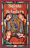 Eagleton, Terry: Saints and Scholars