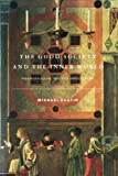Rustin, Michael: The Good Society and the Inner World