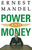 Power and Money: A Marxist Theory of…