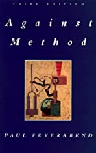 Against Method by Paul Feyerabend