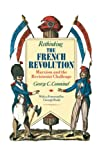 Comminel, George C.: Rethinking the French Revolution : Marxism and the Revisionist Challenge