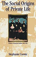 The Social Origins of Private Life: a…