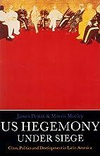 U.S. Hegemony Under Siege: Class Politics…