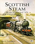 Scottish Steam in the 1950s and '60s by…