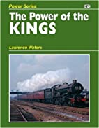 The Power of the Kings by Laurence Waters
