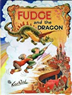 Fudge and the Dragon by Ken Reid