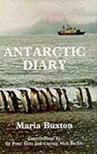 Antarctic Diary by buxtonmaria