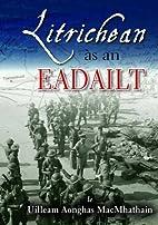 Litrichean as an Eadailt by Uilleam Matheson