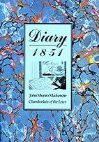 Diary, 1851 by John Munro Mackenzie