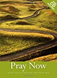 Church of Scotland: Pray Now: Daily Devotions for the Year 2010