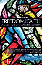 Freedom and Faith: A Scottish Question by…