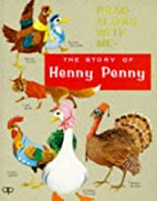 The Story of Henny Penny (Read Along with Me…