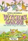 Jennings, Linda: Witches Galore