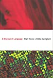 Alan Moore: A Disease of Language (Softcover)