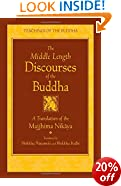 Middle Length Discourses of the Buddha: Majjhima-Nikaya: New Translation (Teachings of the Buddha)