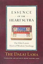 Essence of the Heart Sutra: The Dalai Lama's…
