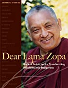 Dear Lama Zopa: Radical Solutions for…
