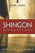 Shingon Refractions: Myoe and the Mantra of…