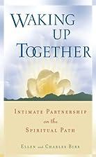 Waking Up Together: Intimate Partnership on…