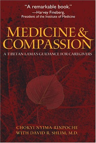 medicine-and-compassion-a-tibetan-lamas-guidance-for-caregivers