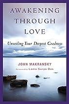 Awakening Through Love: Unveiling Your…