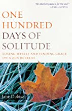 One Hundred Days of Solitude: Losing Myself…