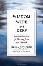 Wisdom Wide and Deep: A Practical Handbook…