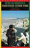 Laizer, Sheri: Into Kurdistan: Frontiers Under Fire