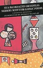 Modern Scottish Gaelic Poems by George…