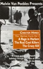 The Harlem Cycle Vol. 1 by Chester Himes