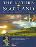 Magnusson, Magnus: The Nature of Scotland: Landscape, Wildlife and People